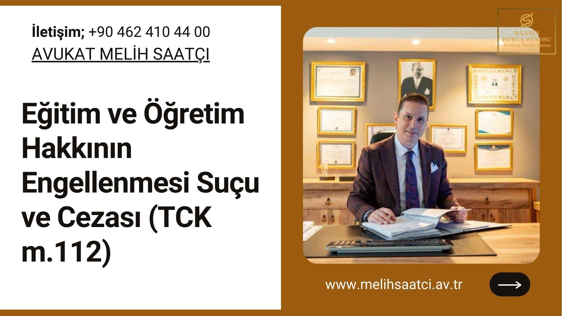 Eğitim ve Öğretim Hakkının Engellenmesi Suçu ve Cezası (TCK m.112)