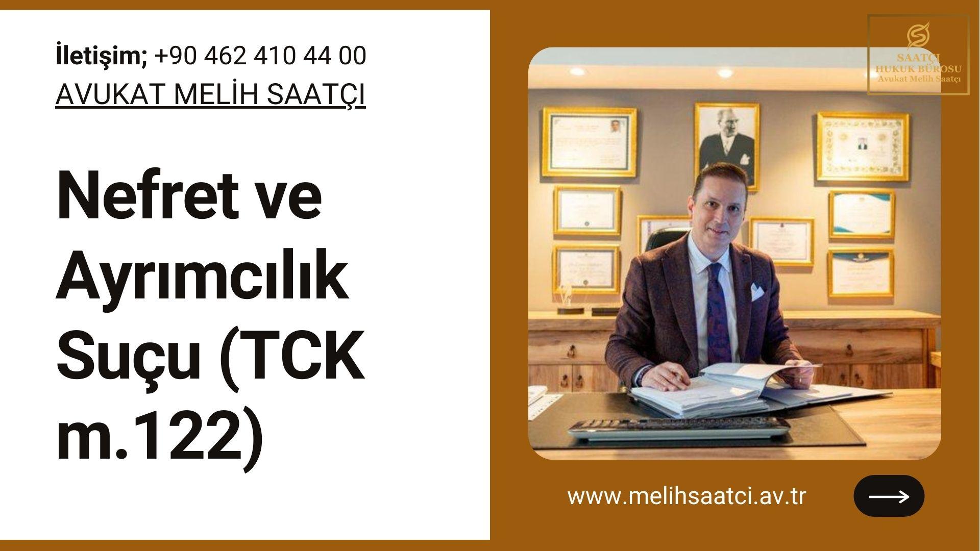 Nefret ve Ayrımcılık Suçu (TCK m.122)